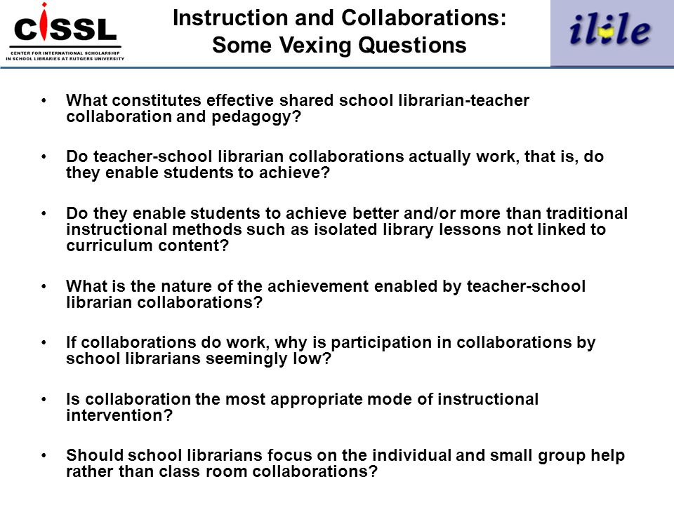 What constitutes effective shared school librarian-teacher collaboration and pedagogy? Do teacher-school librarian collaborations actually work, that