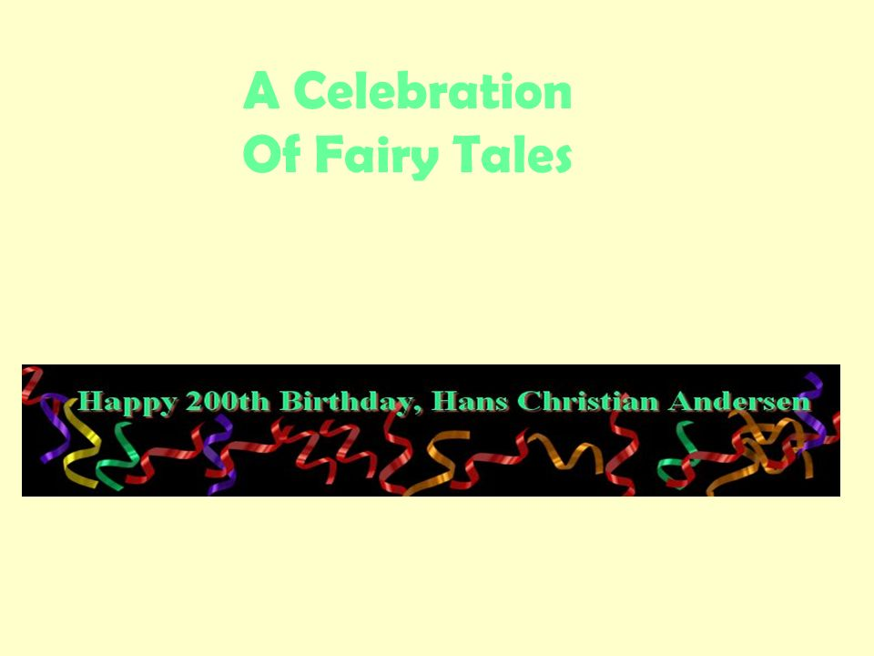 A Celebration Of Fairy Tales