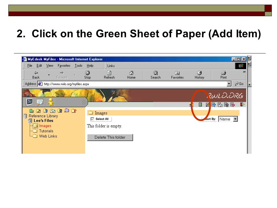 2. Click on the Green Sheet of Paper (Add Item)