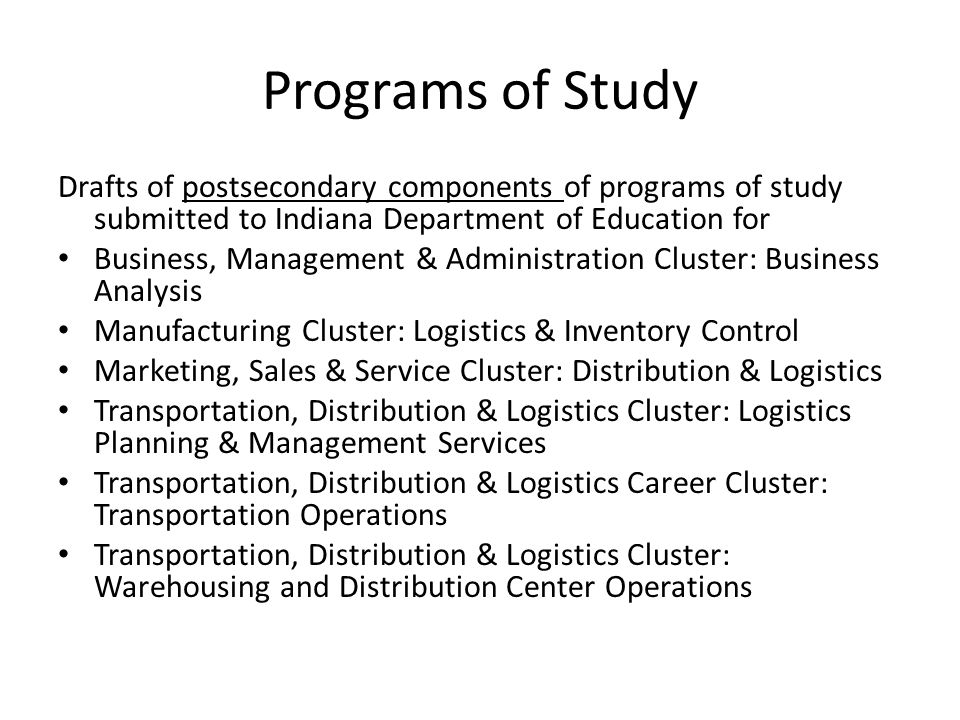 IACTED Model Curriculum Project Supply Chain and Logistics Reduce number of career pathways and reorganize cluster to reflect common components Create logistics pathway Add logistics component to other clusters – Engineering – Business – Biomedical Recognize STEM components Add postsecondary components