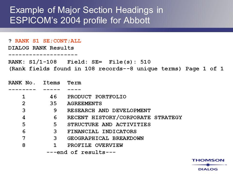 ? RANK S1 SE;CONT;ALL DIALOG RANK Results -------------------- RANK: S1/1-108 Field: SE= File(s): 510 (Rank fields found in 108 records--8 unique term