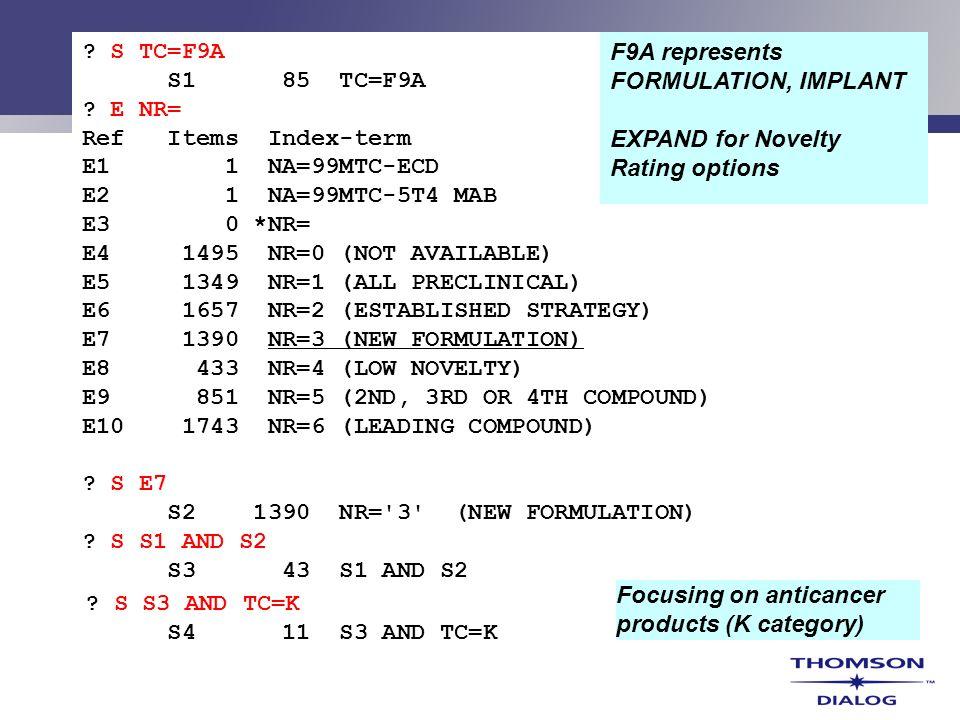 ? S TC=F9A S1 85 TC=F9A ? E NR= Ref Items Index-term E1 1 NA=99MTC-ECD E2 1 NA=99MTC-5T4 MAB E3 0 *NR= E4 1495 NR=0 (NOT AVAILABLE) E5 1349 NR=1 (ALL