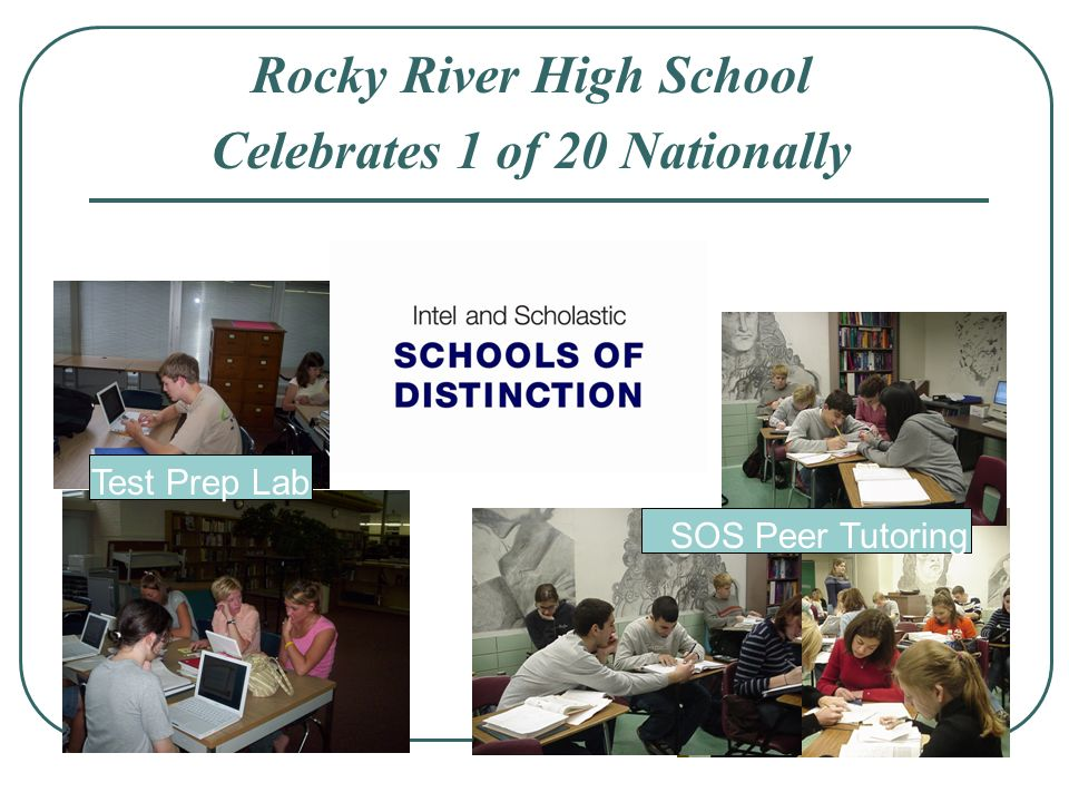 Rocky River High School Celebrates 1 of 20 Nationally Test Prep Lab SOS Peer Tutoring