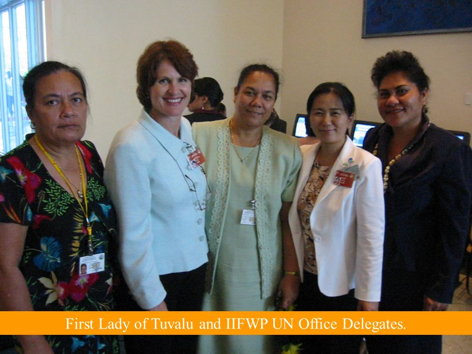 First Lady of Tuvalu and IIFWP UN Office Delegates.