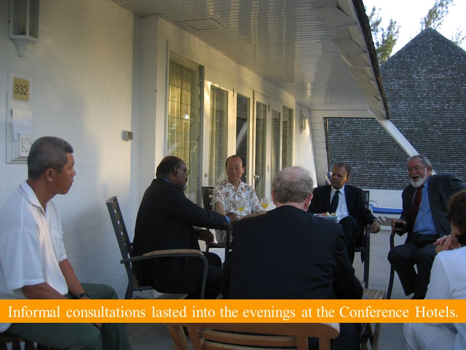 Informal consultations lasted into the evenings at the Conference Hotels.