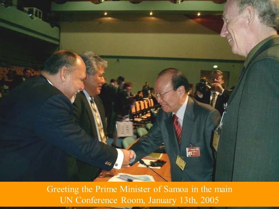 Greeting the Prime Minister of Samoa in the main UN Conference Room, January 13th, 2005