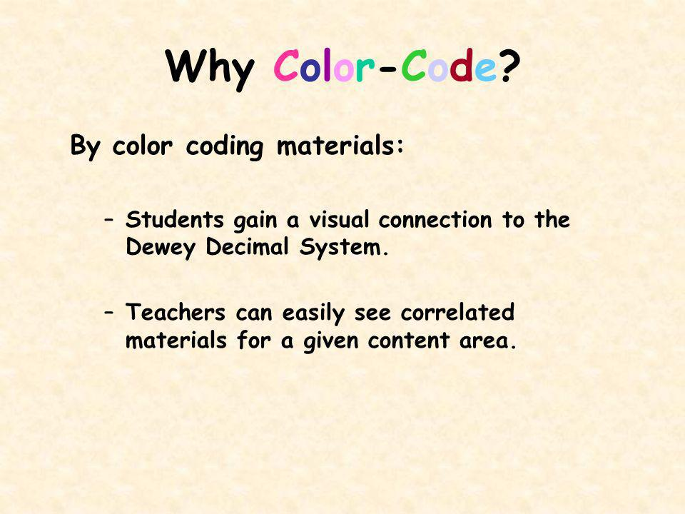 Why Color-Code.