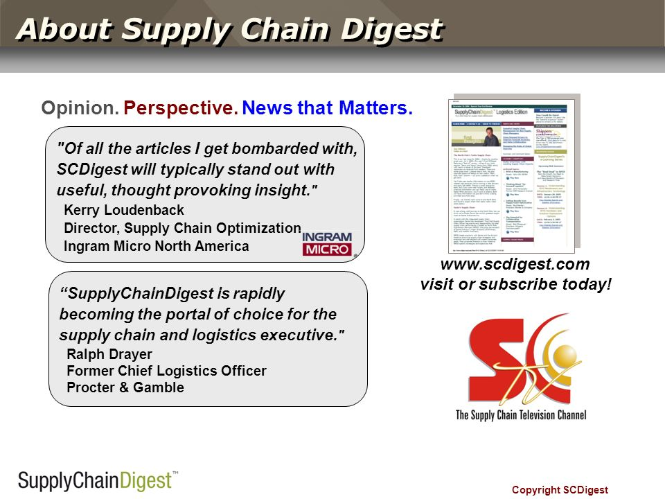 Copyright SCDigest About Supply Chain Digest Opinion.