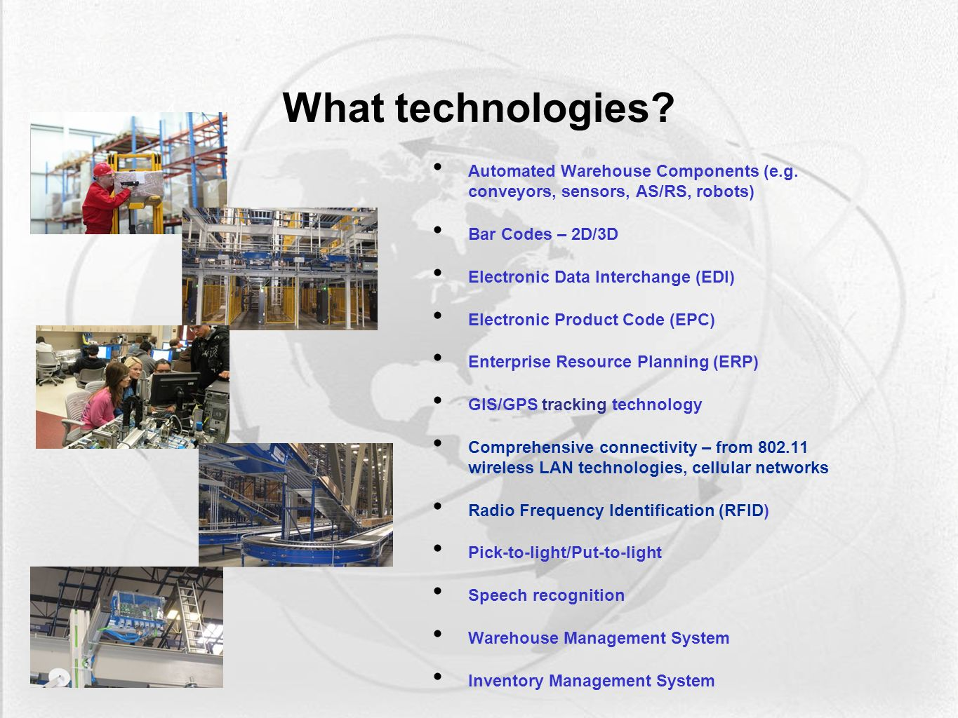 What technologies. Automated Warehouse Components (e.g.