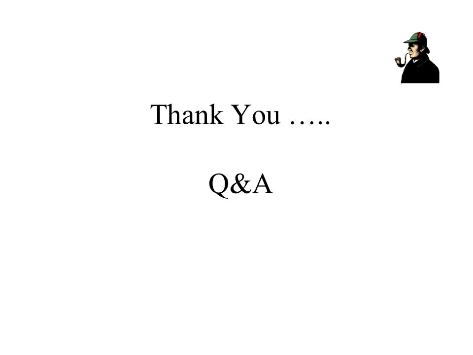 Thank You ….. Q&A