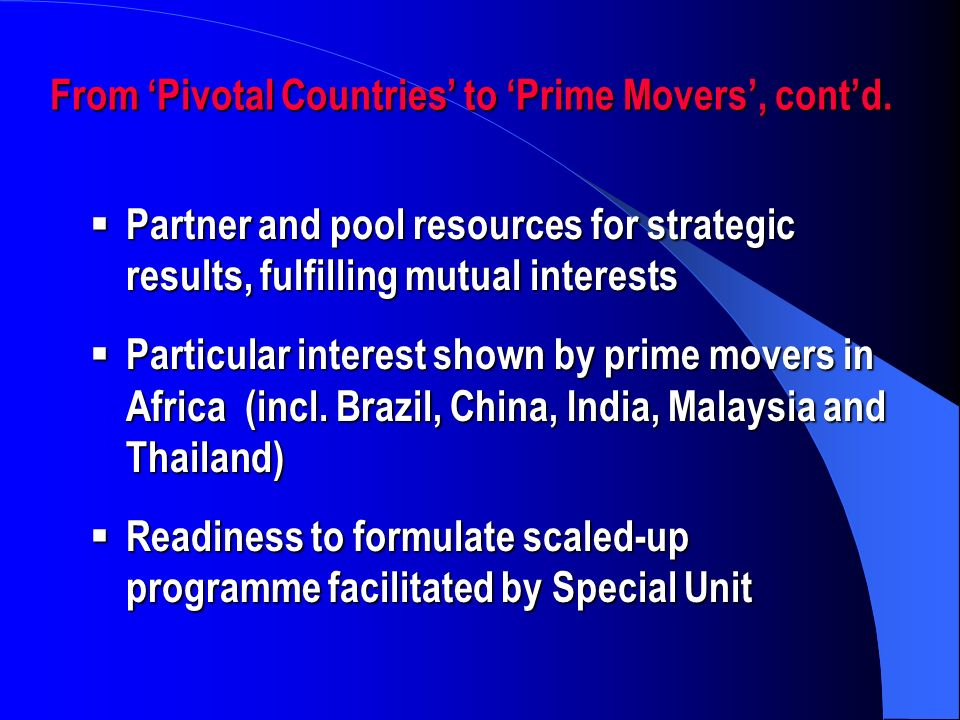 From Pivotal Countries to Prime Movers, contd.