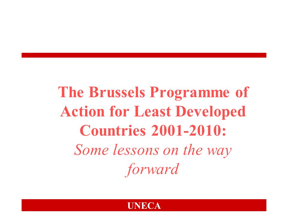 UNECA Overview Progress towards to human assets in African LDCs Equity in access Some general implications Policy implications Way Forward