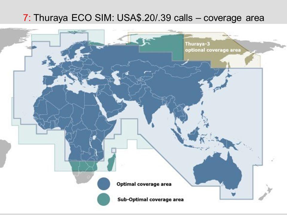 7: Thuraya ECO SIM: USA$.20/.39 calls – coverage area