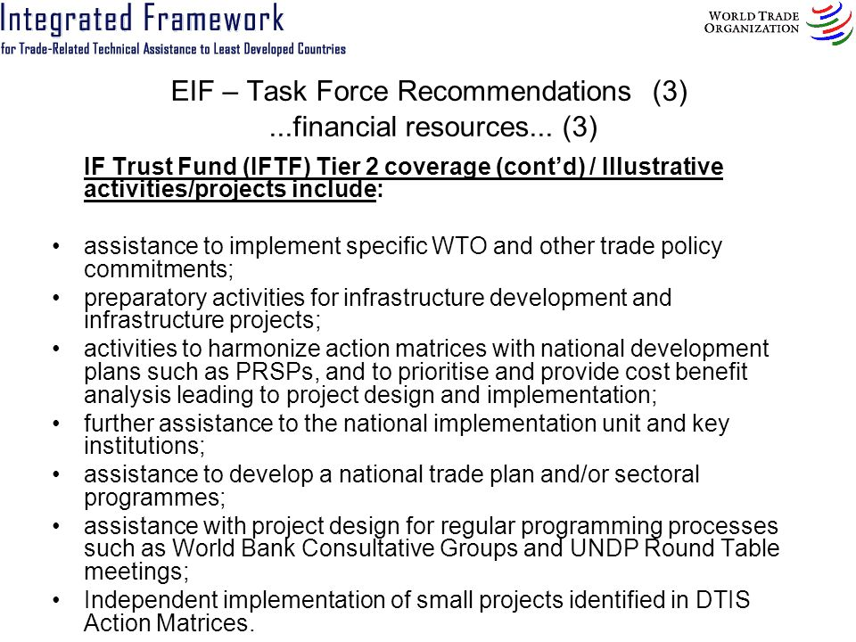 EIF – Task Force Recommendations (3)...financial resources...