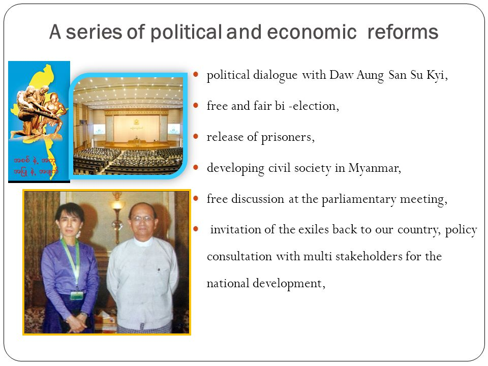 political dialogue with Daw Aung San Su Kyi, free and fair bi -election, release of prisoners, developing civil society in Myanmar, free discussion at
