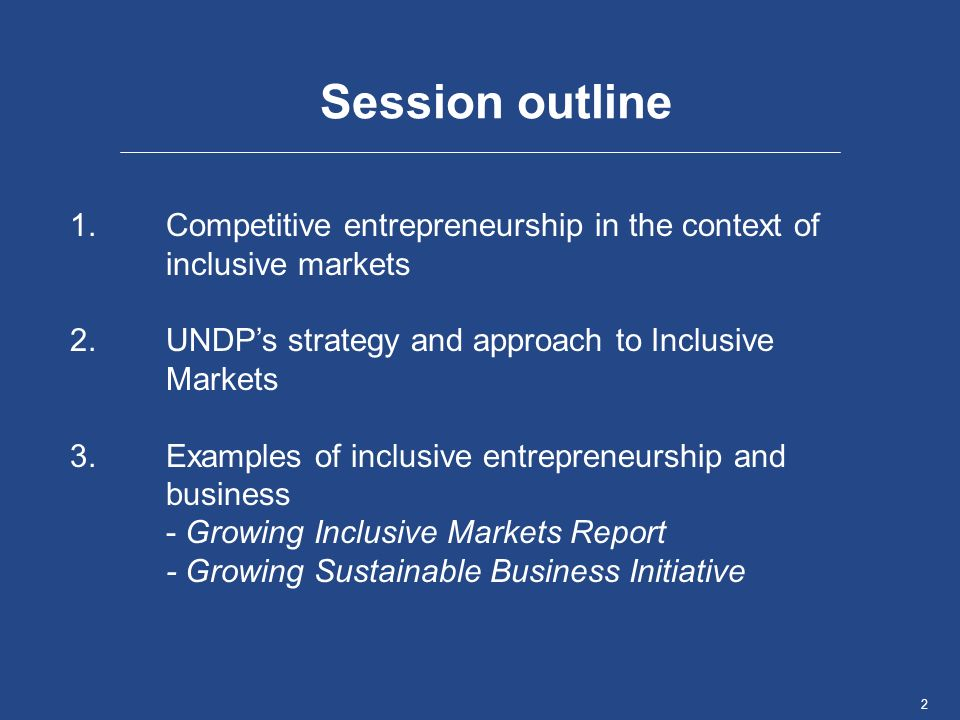 3Name, Place, Date Entrepreneurship & inclusive markets Traditional approach for entrepreneurship development has had limited effect Too strong focus on supply and capacity without enough consideration of competitiveness and real market opportunities More comprehensive perspective of making broader markets work, including for entrepreneurs, is necessary
