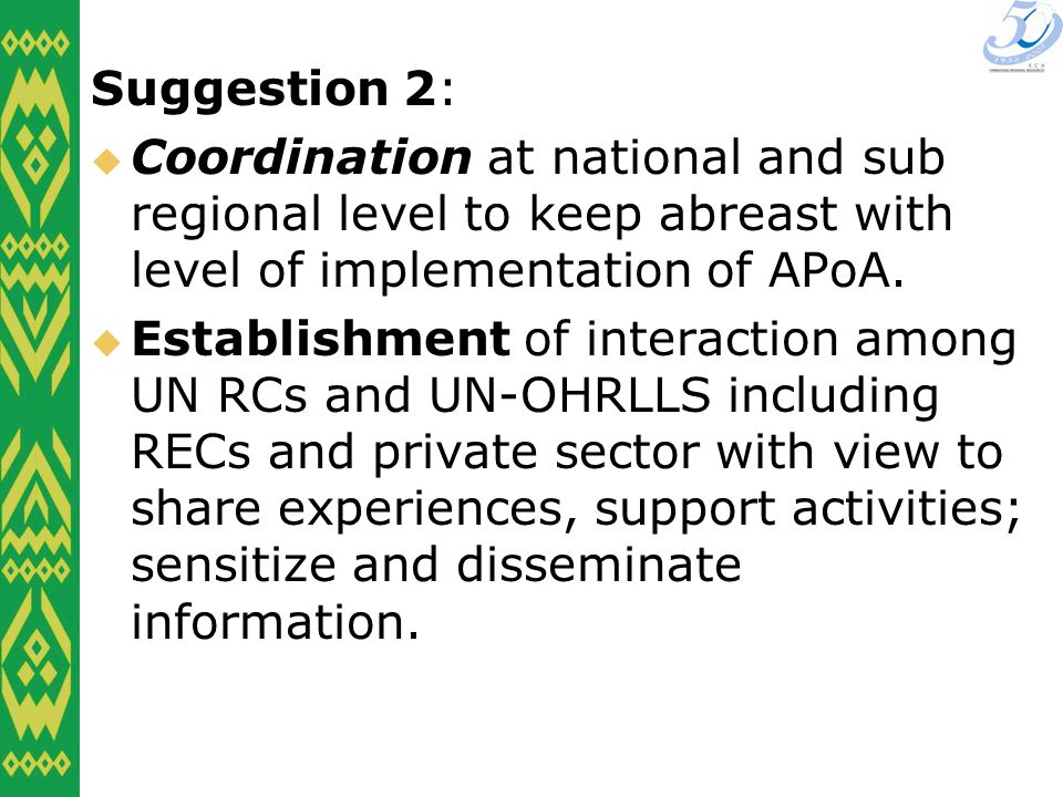 Suggestion 2: Coordination at national and sub regional level to keep abreast with level of implementation of APoA.