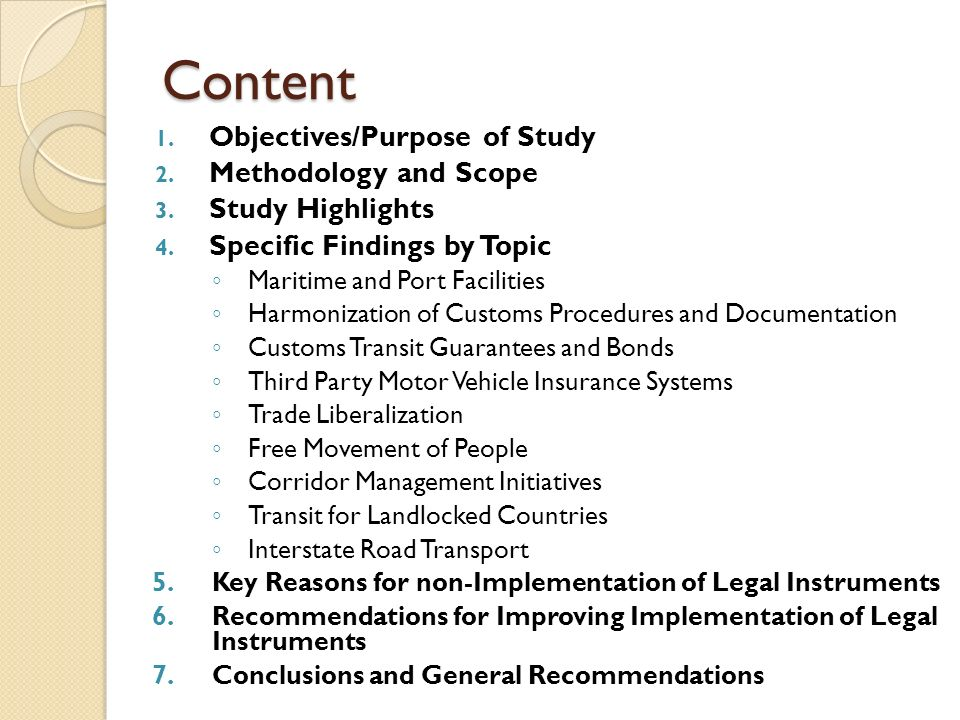 Content 1. Objectives/Purpose of Study 2. Methodology and Scope 3. Study Highlights 4. Specific Findings by Topic Maritime and Port Facilities Harmoni