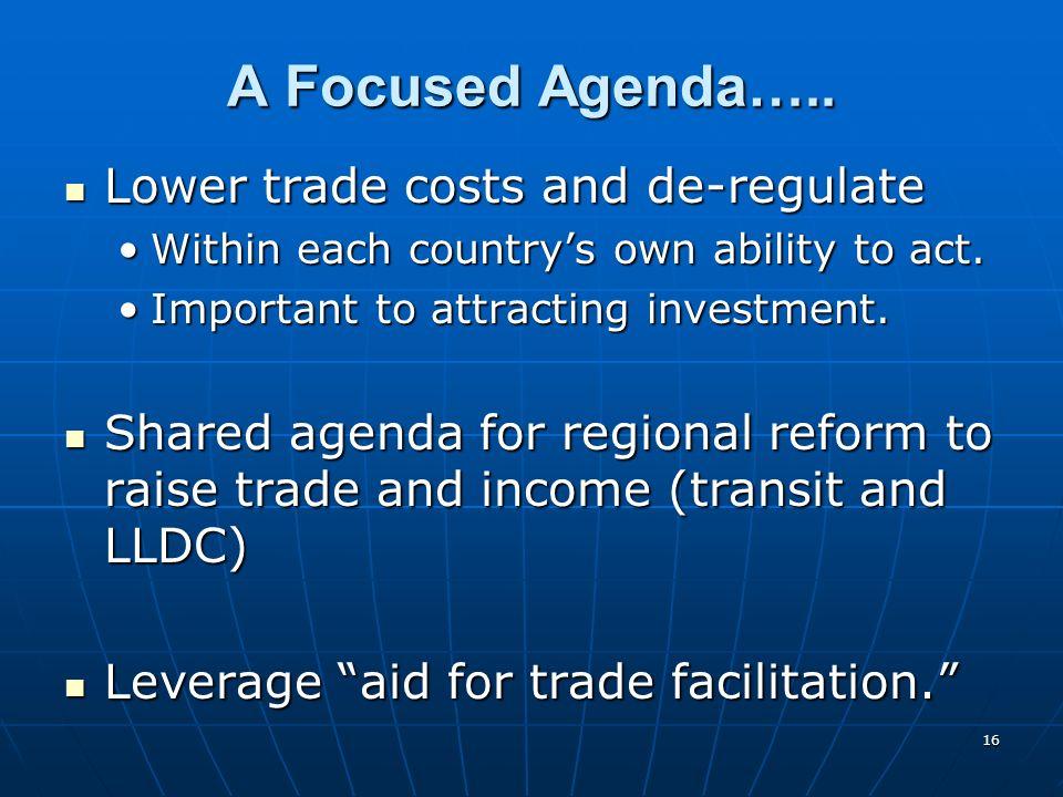 16 A Focused Agenda…..