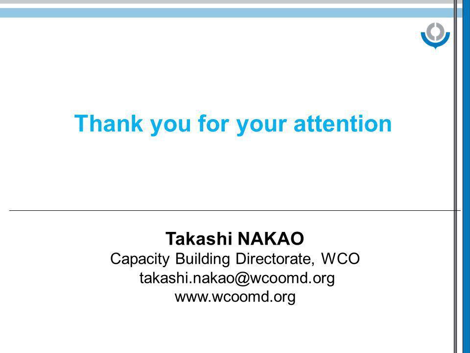 ________________________________________________________________________________________________________ Takashi NAKAO Capacity Building Directorate,