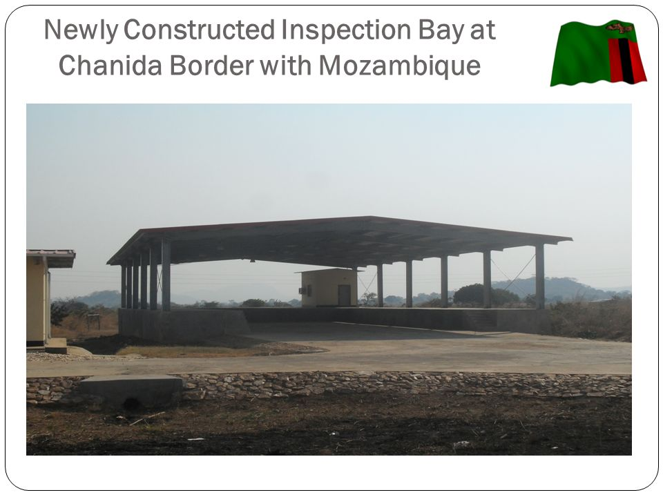 Newly Constructed Inspection Bay at Chanida Border with Mozambique