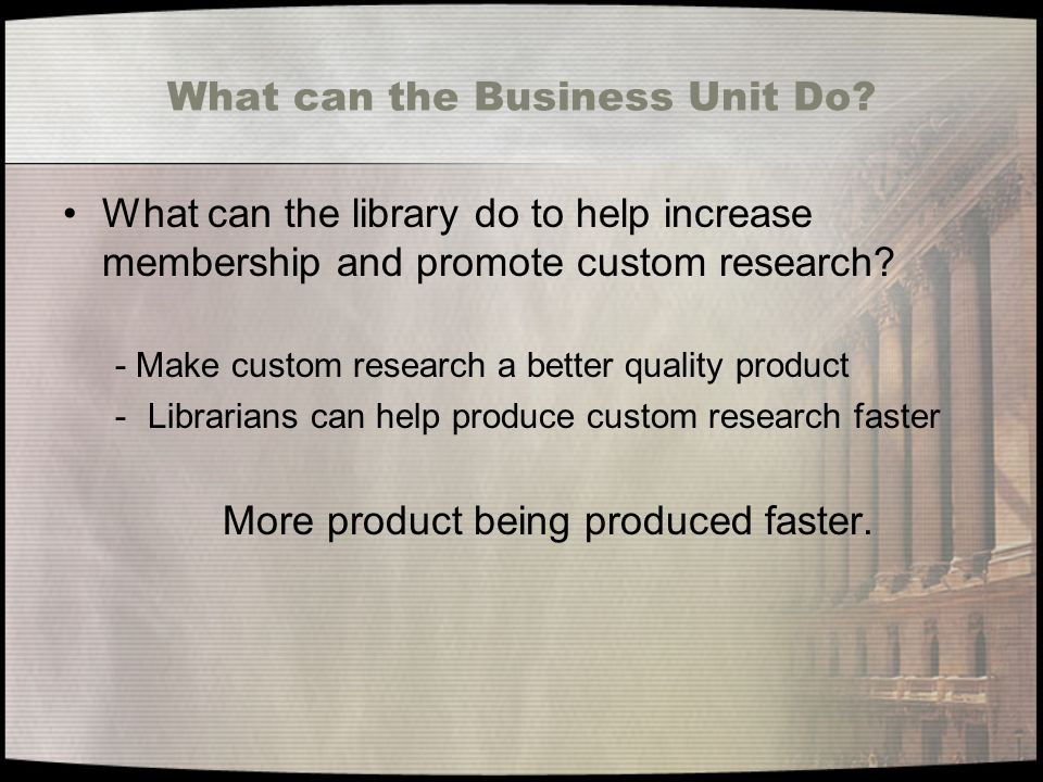What can the Business Unit Do.