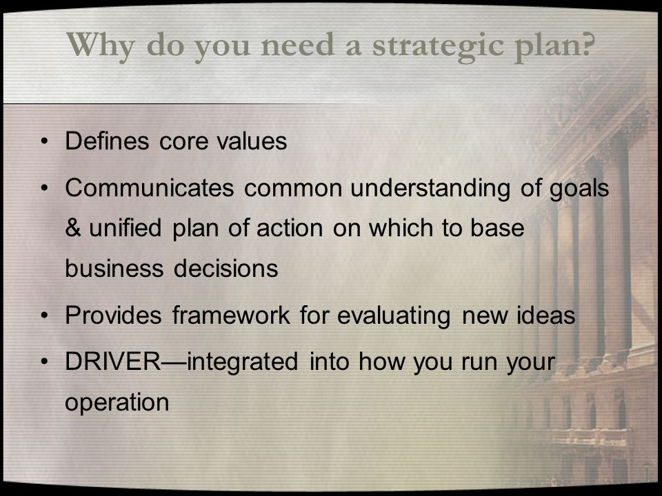 Why do you need a strategic plan.