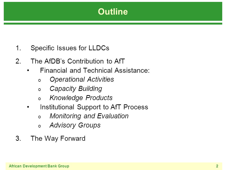 African Development Bank Group2 1.Specific Issues for LLDCs 2.