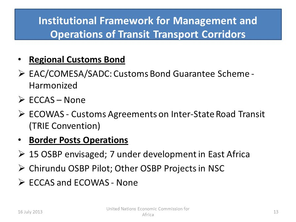 Institutional Framework for Management and Operations of Transit Transport Corridors Regional Customs Bond EAC/COMESA/SADC: Customs Bond Guarantee Sch
