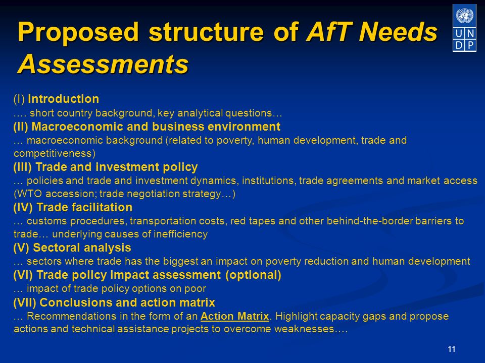 11 Proposed structure of AfT Needs Assessments (I) Introduction ….