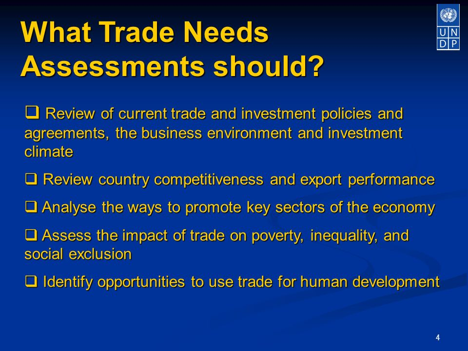 4 What Trade Needs Assessments should.