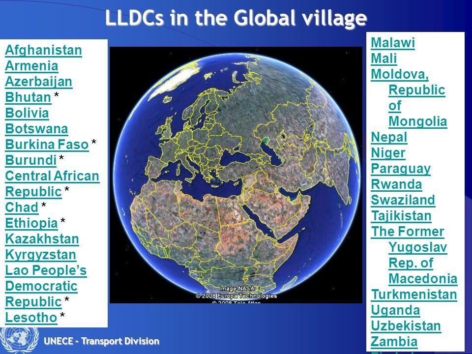 2 UNECE – Transport Division LLDCs in the Global village AfghanistanAfghanistan Armenia Armenia Azerbaijan BhutanBhutan * Bolivia Botswana Burkina Fas