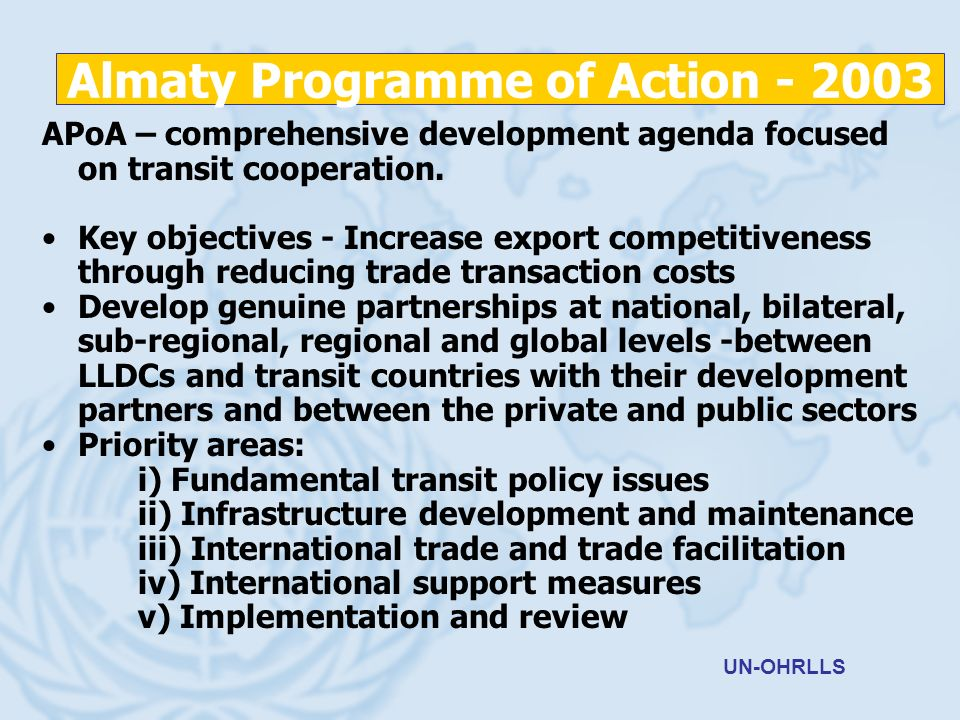 APoA – comprehensive development agenda focused on transit cooperation.