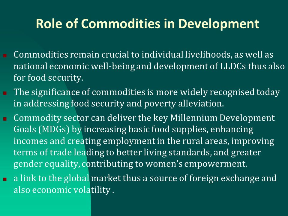 Commodities in the Global Context Product differentiation as a key competitiveness strategy.