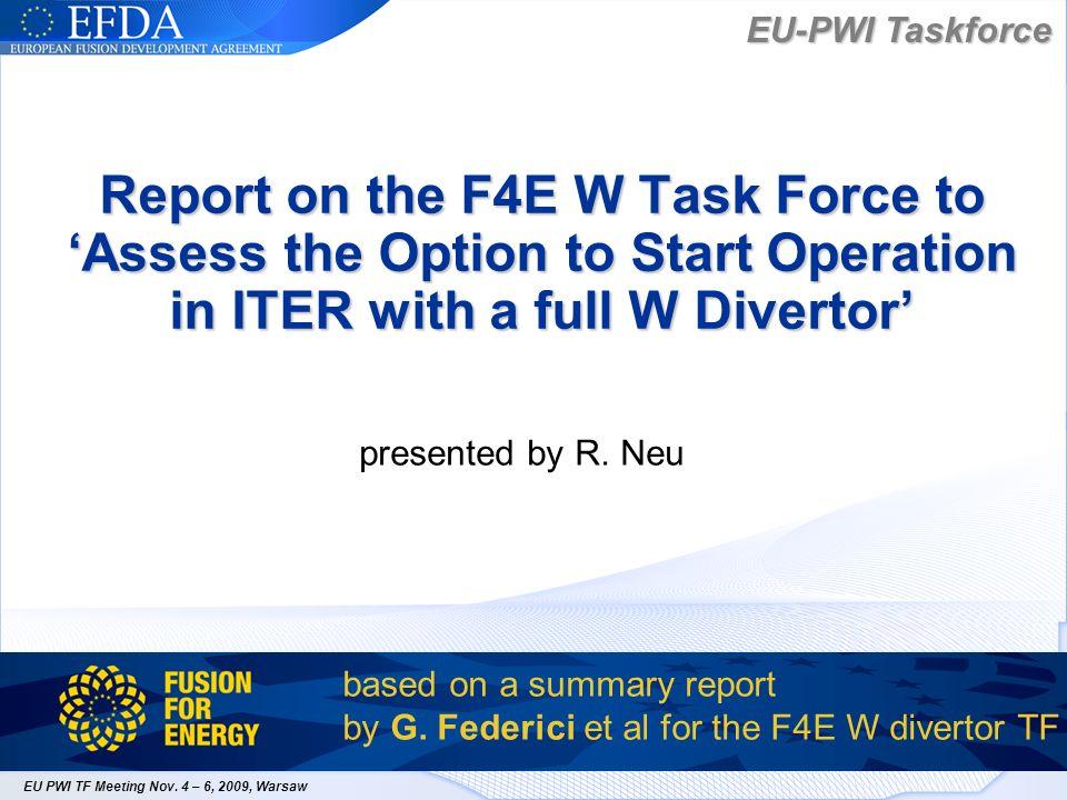 EU PWI TF meeting, Nov.4-6, 2009, WarsawR.