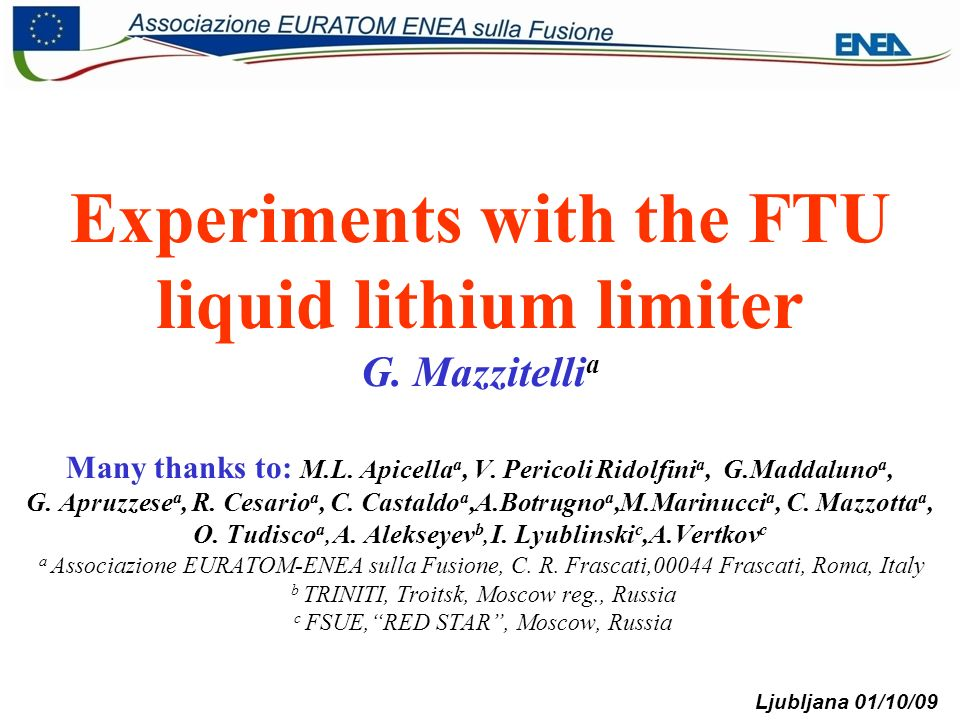 SEWG Meeting G.Mazzitelli Ljubljana 01/10/09 2 Introduction Why Lithium .