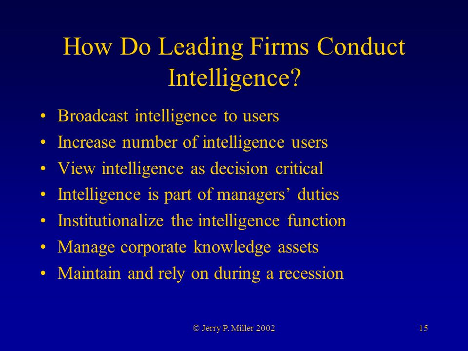15 Jerry P. Miller 2002 How Do Leading Firms Conduct Intelligence.