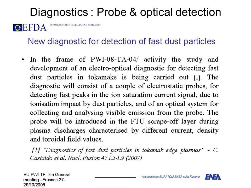 Diagnostics : Probe & optical detection