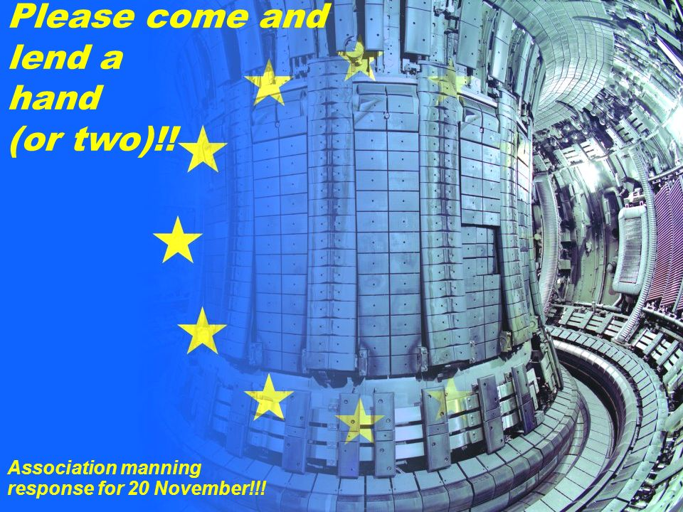 R. A. Pitts 24 5 th EU-PWI TF Meeting Ljubljana, 13/11/2006 Please come and lend a hand (or two)!.