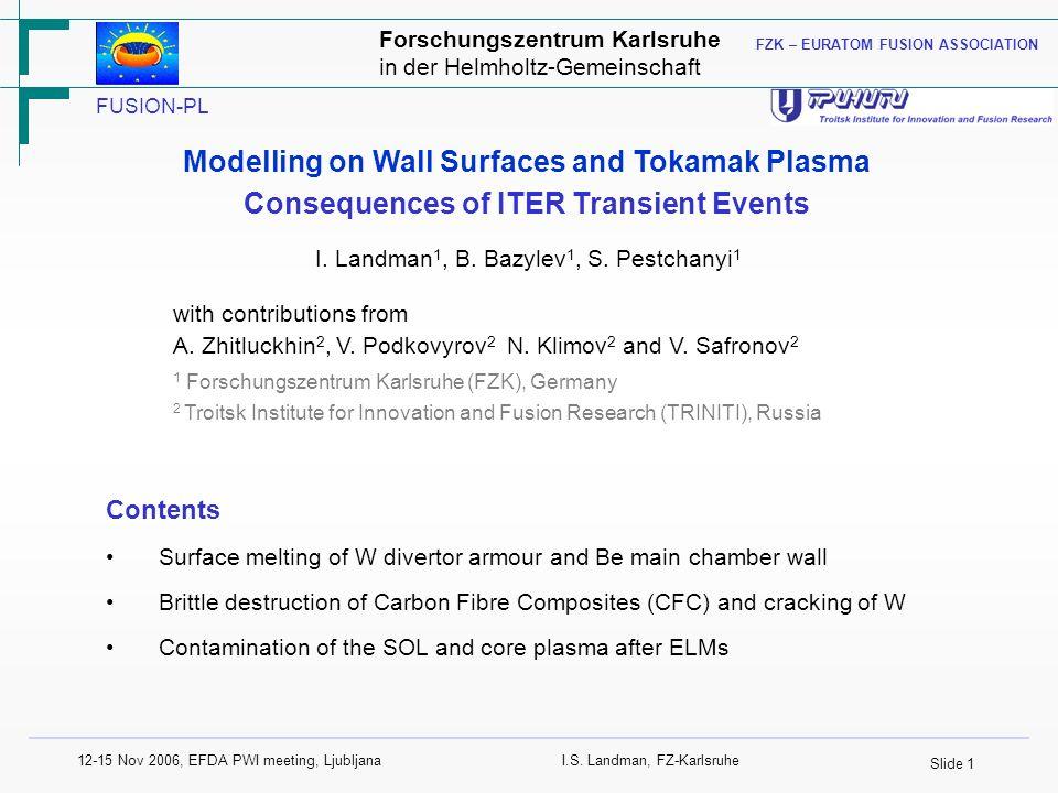 Slide 1 12-15 Nov 2006, EFDA PWI meeting, LjubljanaI.S.