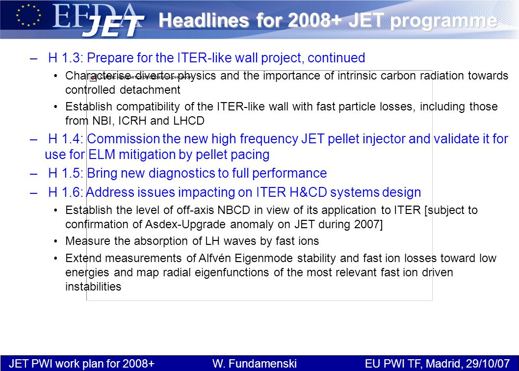 JET PWI work plan for 2008+ W.