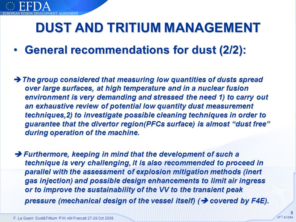 F. Le Guern Dust&Tritium PWI AM Frascati 27-29 Oct 2008 8 of .