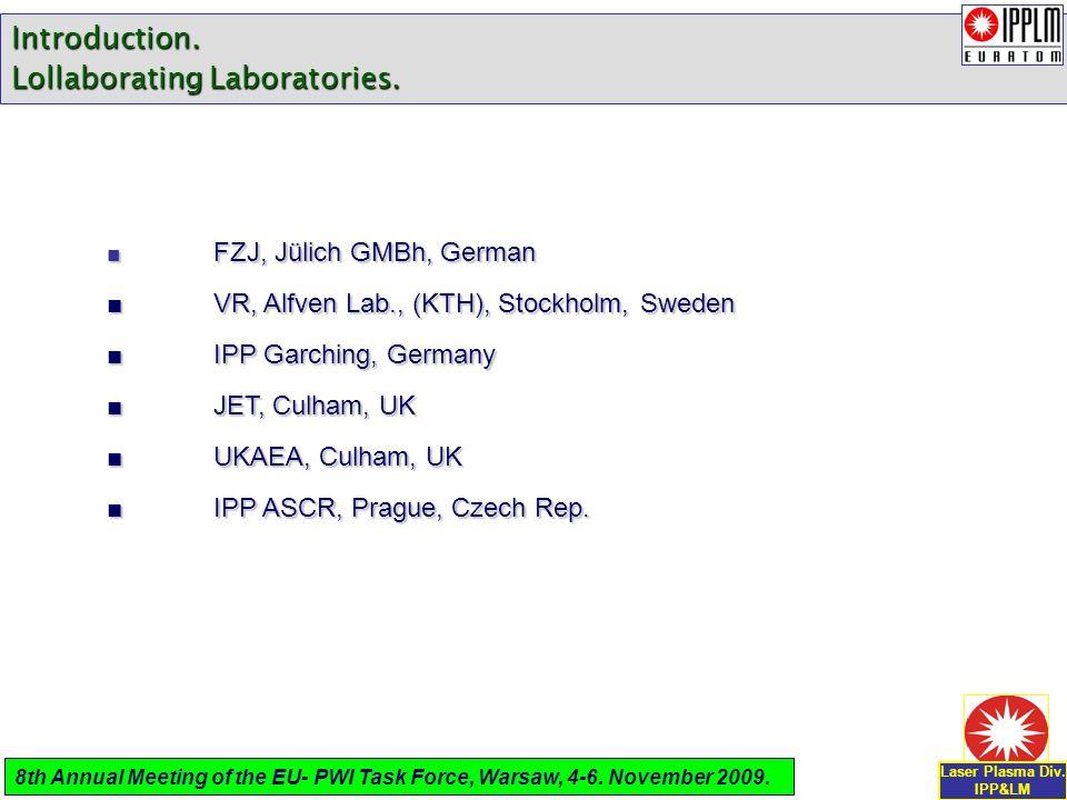 2.EQUIPMENT USED FOR PWI STUDIES IN LPD_IPPLM.Laser Plasma Div.