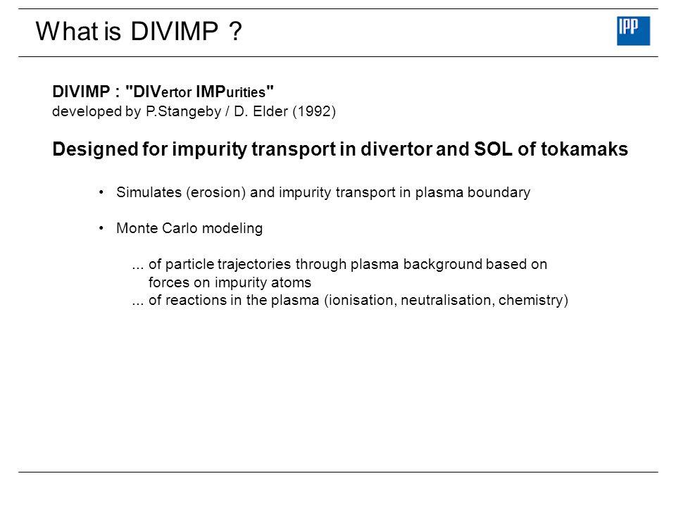 What is DIVIMP ? DIVIMP :