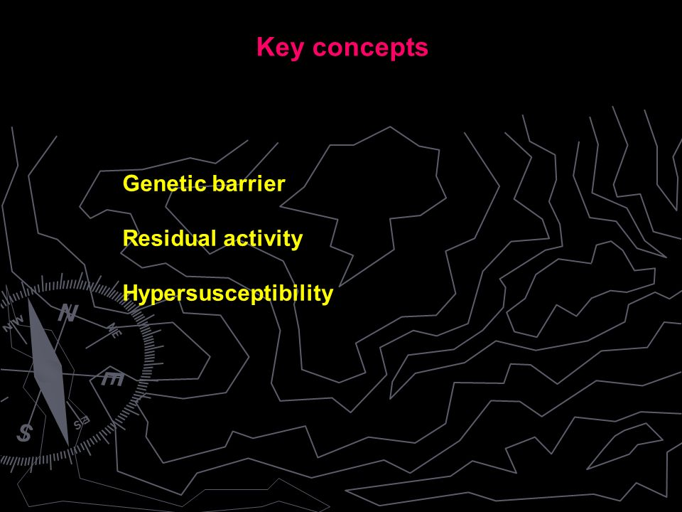 Genetic barrier Residual activity Hypersusceptibility Key concepts