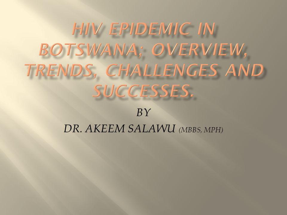 BY DR. AKEEM SALAWU (MBBS, MPH)