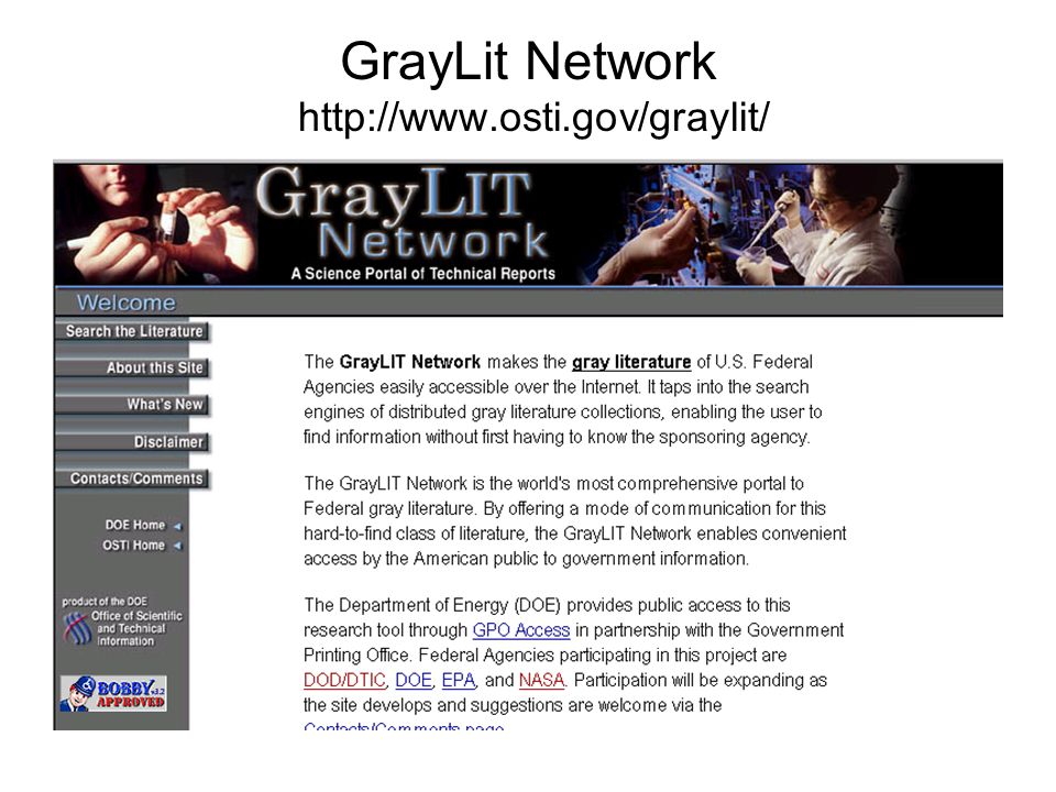 GrayLit Network http://www.osti.gov/graylit/