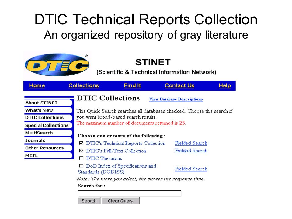DTIC Technical Reports Collection An organized repository of gray literature