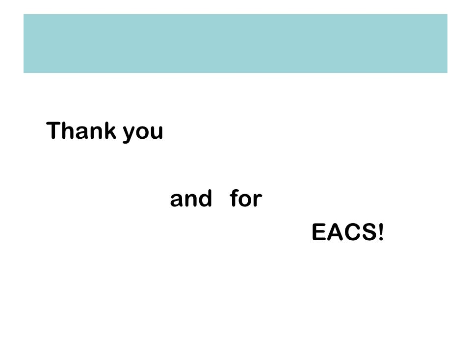 Thank you and for EACS!