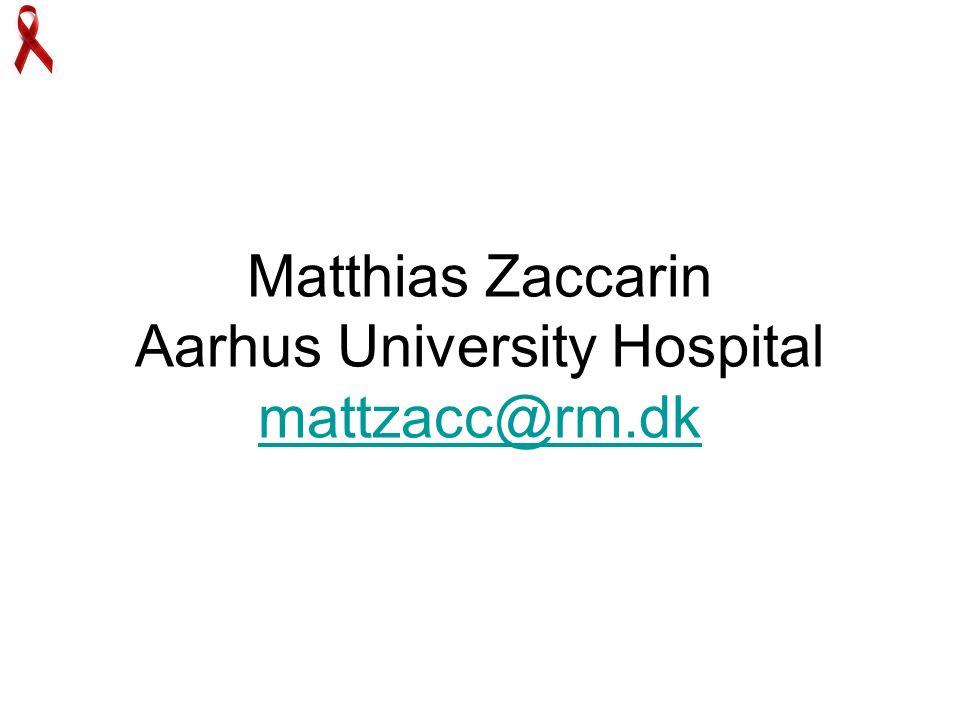 Matthias Zaccarin Aarhus University Hospital mattzacc@rm.dk mattzacc@rm.dk